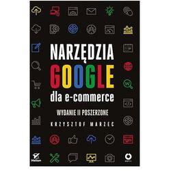Narzędzia google dla e-commerce wyd. 2 (opr. miękka)