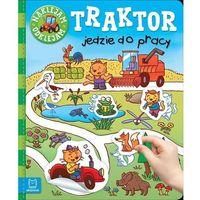 Książki dla dzieci, Naklejam - odklejam. Traktor jedzie do pracy - Praca zbiorowa (opr. broszurowa)