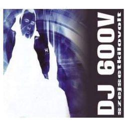 Szejsetkilovolt (CD) - DJ 600 V