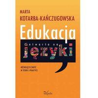 Pedagogika, Edukacja otwarta na języki - Wysyłka od 4,99 - porównuj ceny z wysyłką (opr. miękka)