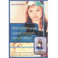 Pedagogika, Metoda Krakowska wobec zaburzeń rozwoju dzieci (opr. broszurowa)