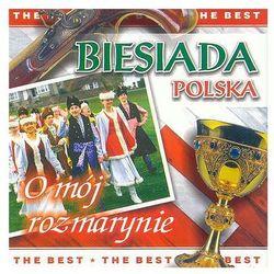 Biesiada Polska - O mój rozmarynie [The Best]