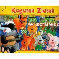 Literatura młodzieżowa, Kogutek Ziutek w zerówce (opr. miękka)