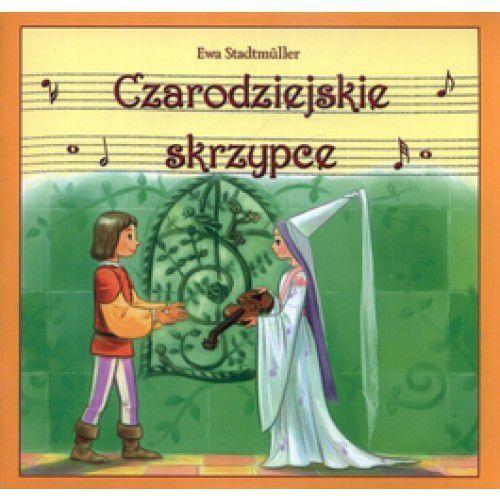 Książki dla dzieci, Czarodziejskie skrzypce (opr. miękka)
