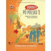 Książki do nauki języka, Hurra Po Polsku 1. Podręcznik studenta + CD (opr. miękka)