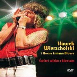 Wier Wieku Z Bluesem - Wierzcholski Nocna Zmiana Bluesa S Awek (Płyta DVD)