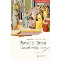 Książki religijne, Metanoia. Uczeń - misjonarz. Paweł z Tarsu (opr. broszurowa)