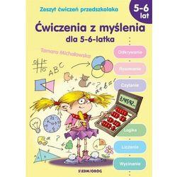 Ćwiczenia z myślenia dla 5-6-latka - Michałowska Tamara - książka (opr. broszurowa)