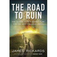 Biblioteka biznesu, The Road to Ruin - Dostawa 0 zł (opr. miękka)