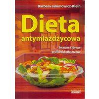Hobby i poradniki, Dieta antymiażdżycowa - Barbara Jakimowicz-Klein (opr. broszurowa)