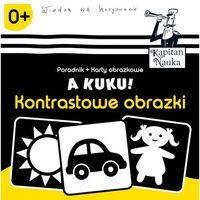 Książki dla dzieci, Kontrastowe obrazki, A kuku. Kapitan Nauka - Anna Zych (opr. skórzana)