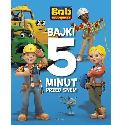 Książki dla dzieci, Bob Budowniczy. Bajki 5 minut przed snem (opr. broszurowa)