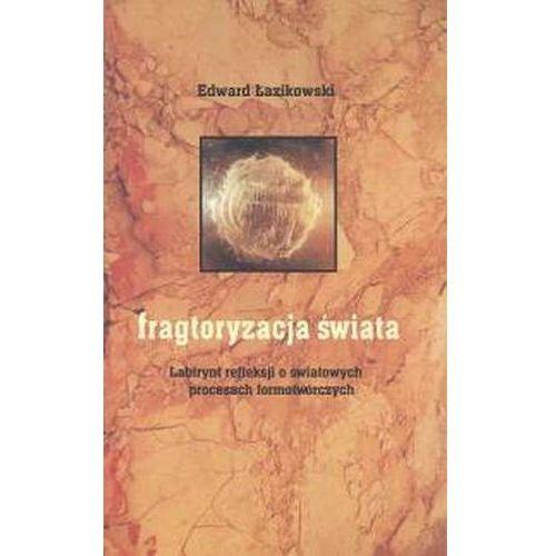 Filozofia, Fragtoryzacja świata (opr. miękka)