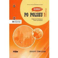 Książki do nauki języka, Hurra!!! po polsku 1 zeszyt ćwiczeń. nowa edycja - małolepsza małgorzata, szymkiewicz aneta (opr. broszurowa)
