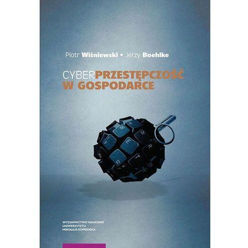 E-booki, Cyberprzestępczość w gospodarce - Piotr Wiśniewski, Jerzy Boehlke (PDF)