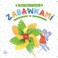 Książki dla dzieci, Baw się z nami zabawkami (opr. kartonowa)