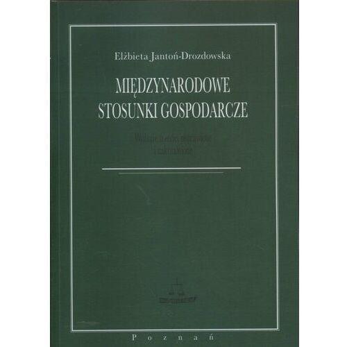 Biblioteka biznesu, Międzynarodowe stosunki gospodarcze - Elżbieta Jantoń-Drozdowska