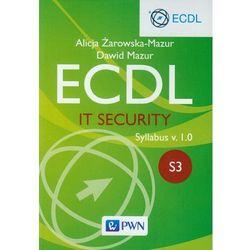 Ecdl. IT Security. Moduł S3. Syllabus v. 1.0 - Dawid Mazur (opr. miękka)