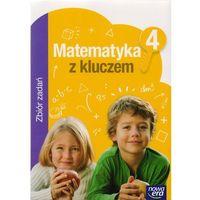 Matematyka, Matematyka z kluczem 4 Zbiór zadań - MADBOOKS = 100% ZAUFANIA! (opr. miękka)