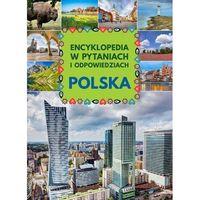 Słowniki, encyklopedie, Polska Encyklopedia W Pytaniach I Odpowiedziach - Jolanta Bąk (opr. twarda)