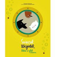 Książki dla dzieci, Śnieżek i Węgielek Podróż w głąb oceanu (opr. miękka)