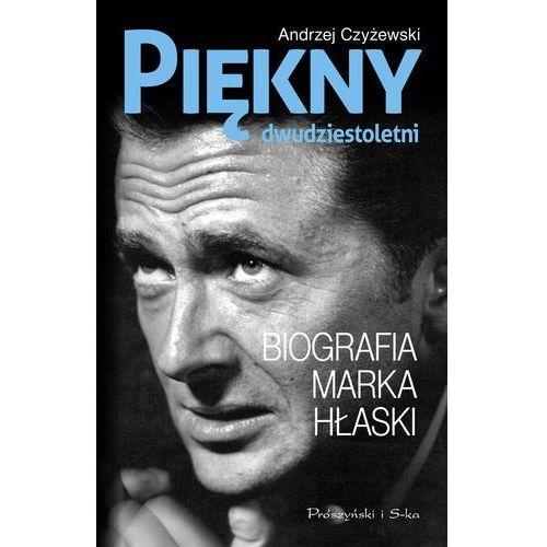 Literaturoznawstwo, Piękny dwudziestoletni. Biografia Marka Hłaski (opr. twarda)