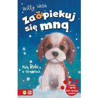Książki dla dzieci, Mały Rubi w tarapatach - Holly Webb (opr. miękka)