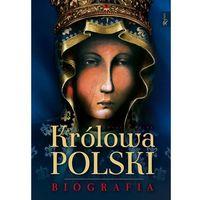 Historia, Królowa Polski Biografia (opr. twarda)