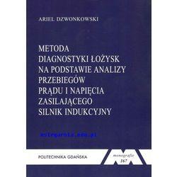 Metoda diagnostyki łożysk na podstawie analizy przebiegów prądu i napięcia zasilającego silnik indukcyjny (opr. miękka)