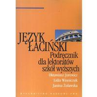Językoznawstwo, Język Łaciński: Podręcznik Dla Lektoratów Szkół Wyższych (opr. miękka)