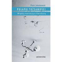 Literaturoznawstwo, Pułapki tożsamości - Wysyłka od 3,99 - porównuj ceny z wysyłką (opr. miękka)