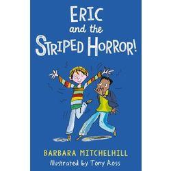 Eric and the Striped Horror Mitchelhill, Barbara