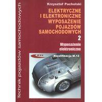 Biblioteka motoryzacji, Elektryczne i elektroniczne wyposażenie pojazdów samochod.2 (opr. kartonowa)