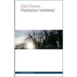 Wyznania i anatemy [Cioran Emil] (opr. broszurowa)