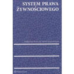 System prawa żywnościowego - Korzycka Małgorzata, Wojciechowski Paweł (opr. twarda)