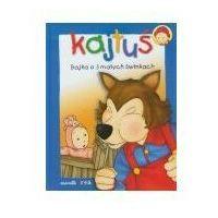 Książki dla dzieci, KAJTUŚ. BAJKA O 3 MAŁYCH ŚWINKACH (opr. twarda)