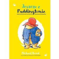 Książki dla dzieci, Jeszcze o paddingtonie. paddington. tom 2 (opr. twarda)
