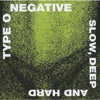 Pozostała muzyka rozrywkowa, Slow, Deep And Hard - Type O Negative (Płyta CD)