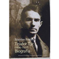 Teodor Tyc (1896-1927). Biografia (opr. twarda)