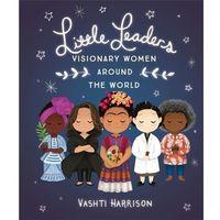 Książki do nauki języka, Little Leaders: Visionary Women Around the World - Harrison Vashti - książka (opr. miękka)