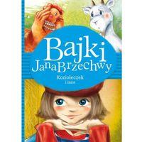 Książki dla dzieci, Bajki Jana Brzechwy. Koziołeczek i inne (opr. twarda)