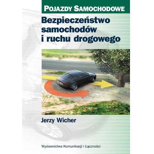 Biblioteka motoryzacji, Bezpieczeństwo samochodów i ruchu drogowego (opr. twarda)