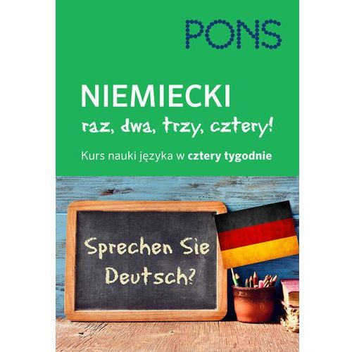 Książki do nauki języka, Niemiecki Raz dwa trzy cztery Kurs nauki w 4 tygodnie (opr. twarda)