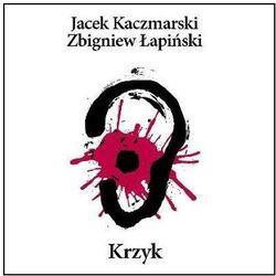 Jacek Kaczmarski, Zbigniew Łapiński - KRZYK (RE-EDYCJA)