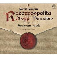 E-booki, Rzeczpospolita Obojga Narodów. Srebrny wiek