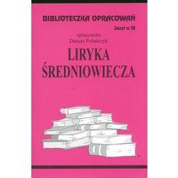 Liryka średniowiecza Zeszyt 58 (opr. miękka)
