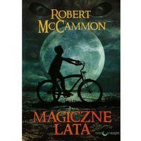 Literatura młodzieżowa, Magiczne lata - Robert McCammon (opr. miękka)