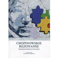 E-booki, Chopinowskie rezonanse. Refleksje interdyscyplinarne - Magdalena Horodecka (PDF)