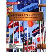 Książki do nauki języka, Affaires etrangeres podręcznik + cd b1/b2 - jean-luc penfornis (opr. miękka)