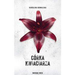 Córka kwiaciarza - Karolina Kowalska (EPUB)
